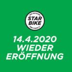 14.4.2020 – Starbike Wiedereröffnung