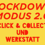 Lockdownmodus – Update 18.1.2021